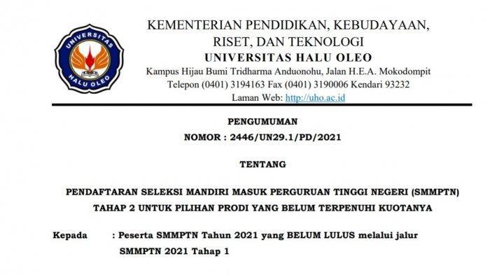 Pendaftaran SMMPTN UHO 2021 Tahap 2 dilakukan melalui tautan http://regsm-tahap2.uho.ac.id mulai 16-22 Juli 2021.