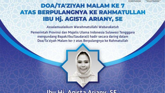 LIVE Doa dan Takziyah Malam ke-7 Almarhum Istri Gubernur Sulawesi Tenggara Agista Ariany Ali Mazi