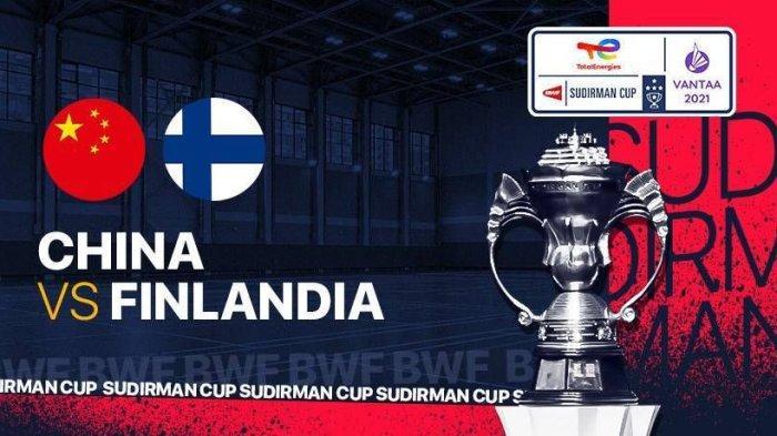 SEDANG BERLANGSUNG, Piala Sudirman 2021 China vs Finlandia, Pukul 14.00 WIB Klik Link Berikut