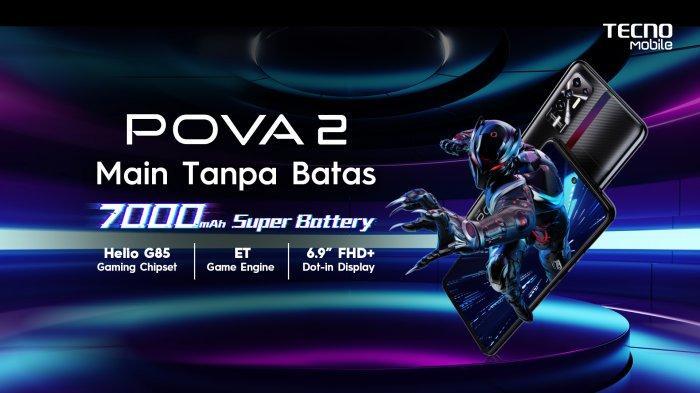 Spesifikasi POVA 2, Mobile Gaming Keluaran TECNO Dibanderol Rp2 Jutaan Hanya di Shopee