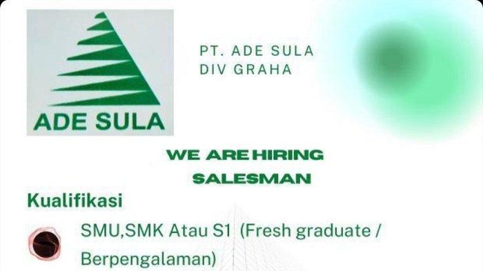 Lowongan Kerja Kendari, PT Ade Sula Div Graha Buka Rekrutmen Salesman, Ini Syarat dan Cara Daftarnya