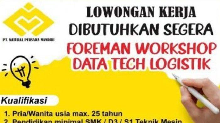 Lowongan Kerja Kendari, PT Natural Persada Mandiri, Rekrutmen Foreman Workshop & Data Tech Logistik