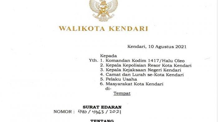 Edaran Wali Kota Kendari, Sulkarnain Kadir terkait perpanjangan PPKM level 3, tertuang dalam edaran nomor 440/4963/2021 terkait pemberlakuan pembatasan kegiatan masyarakat di Kota Kendari hingga 23 Agustus 2021.