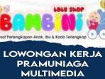 lowongan-kerja-kendari-bambini-baby-shop-pramuniaga-multimedia.jpg