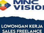 lowongan-kerja-kendari-mnc-vision-buka-rekrutmen-sales-freelance.jpg