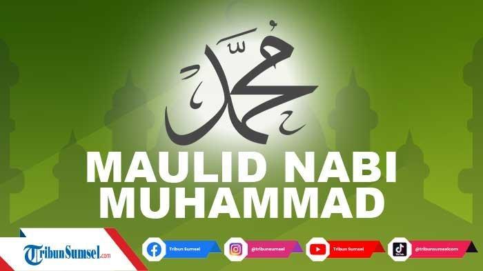 11 Sholawat Nabi Muhammad SAW untuk Memperingati Maulid Nabi 12 Rabiul Awal 1443 H, 19 Oktober 2021