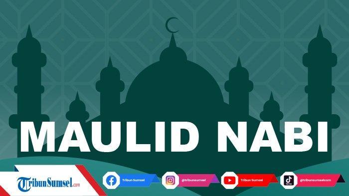 3 Contoh Naskah Ceramah Maulid Nabi Muhammad SAW 2021, Ada Format Link PDF di Sini