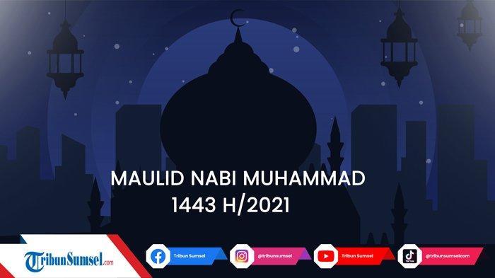 15 Tema Kegiatan Untuk Memperingati Maulid Nabi Muhammad 1443 H/2021, Bisa Digunakan