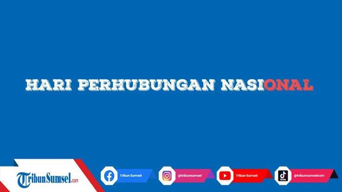 15 Ucapan Selamat Hari Perhubungan Nasional (Harhubnas) 2021 Untuk Dibagikan ke Media Sosial