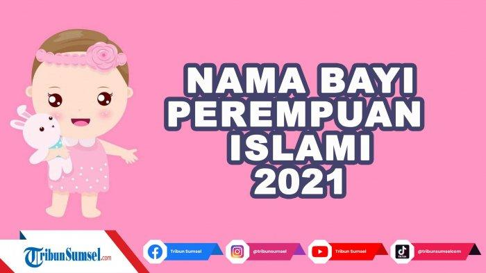 100 Nama Bayi Perempuan Islami 3 Kata Beserta Artinya, Bermakna Baik dan Modern