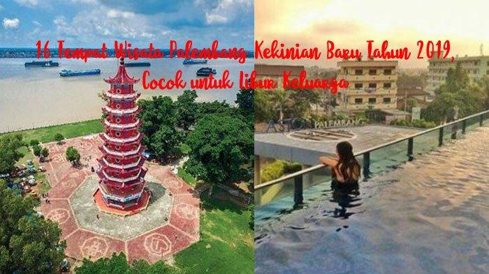 16 Tempat Wisata Palembang Kekinian, Mulai dari Wisata Alam, Modern, Hingga Wisata Religi