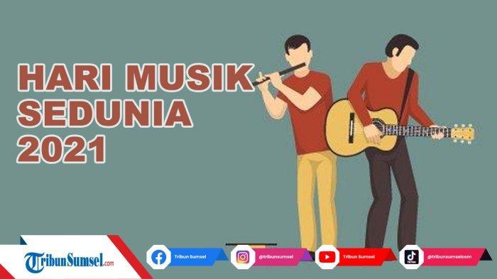 20 Kata Kata Bijak Ucapan Hari Musik Sedunia (World Music Day) 2021, Cocok Jadikan Status WA, IG, FB