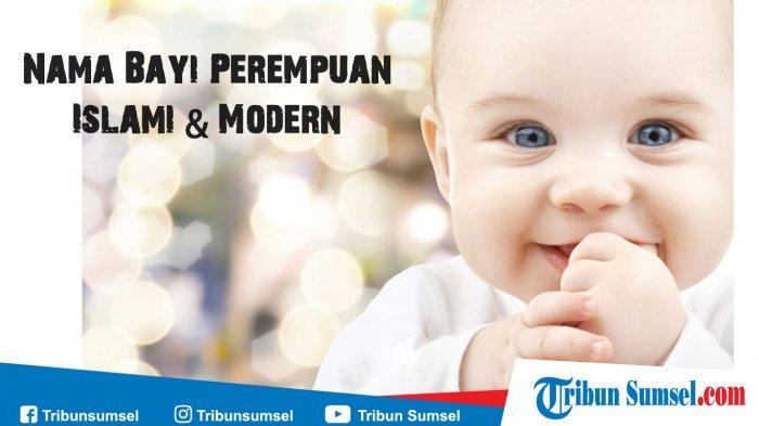 200 Nama Bayi Perempuan Islami dan Modern 2-3 Kata, Lengkap Artinya yang Baik