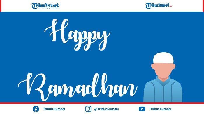 25+ Ucapan Menyambut Bulan Suci Ramadhan Untuk Teman dan Sahabat Dalam Bahasa Inggris