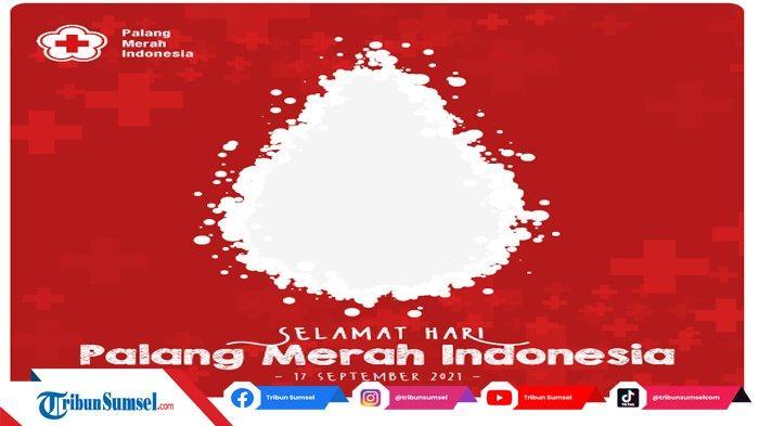 30 Link dan Cara Pasang Twibbon Bingkai Foto Peringati Hari Palang Merah Indonesia (PMI) 2021