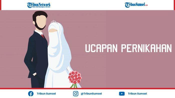 35 Ucapan Pernikahan Untuk Sahabat yang Menyentuh Islami, Turut Berbahagia dan Mendoakan