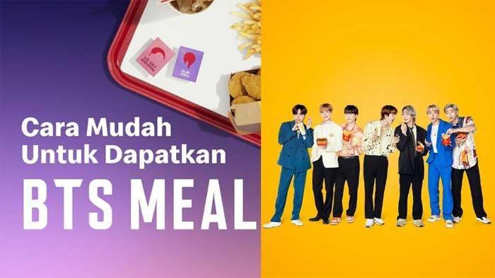 4 Menu BTS MEAL Limited Edition yang Launching Tanggal 9 Juni 2021, Brikut SYARAT PEMESANANNYA