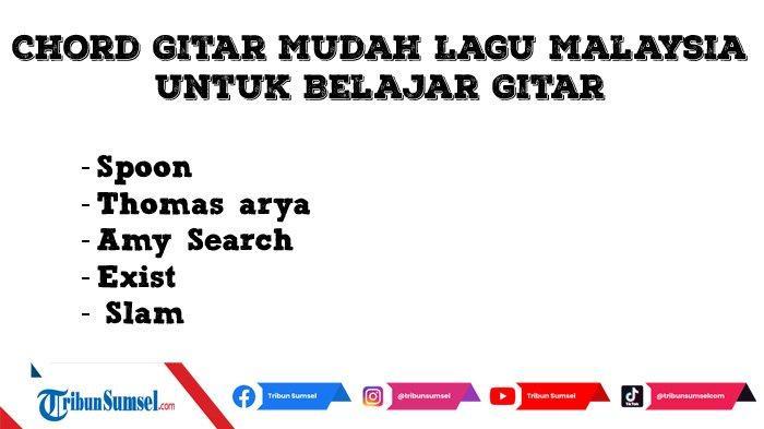 5 Chord Gitar Lagu Malaysia Paling Mudah Cocok Untuk Belajar Gitar Bagi Pemula