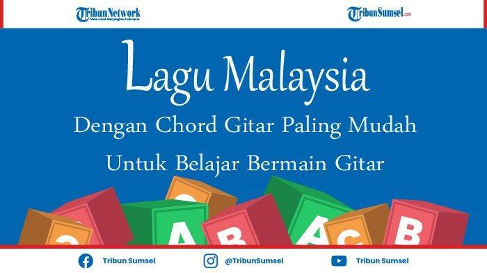 Daftar Lagu Malaysia Dengan Chord Gitar Paling Mudah, ada Screen, Slam, Exist, Hingga UKS