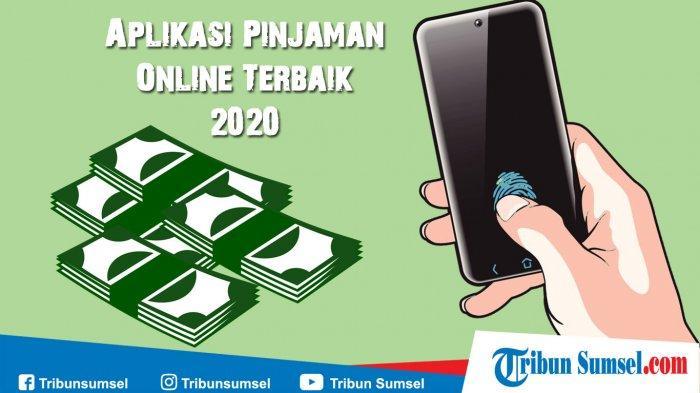 7 Aplikasi Pinjaman Online Terpercaya Aman 24 Jam Cair Terbaik 2020 Proses Cepat Tanpa Ribet Halaman All Tribun Sumsel