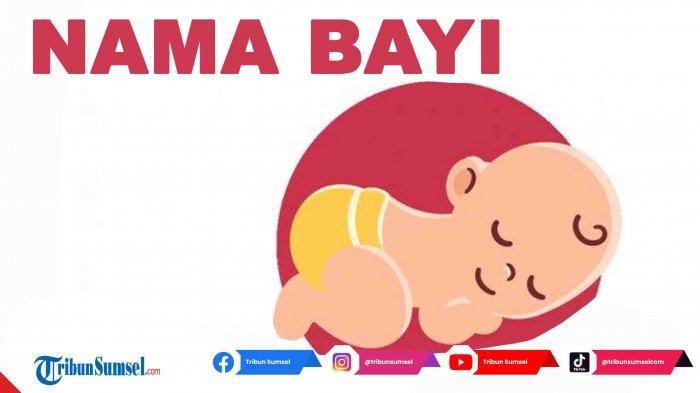 80 Nama Bayi Perempuan Islami dan Artinya, Mengandung Kebaikan dan Disukai Allah SWT