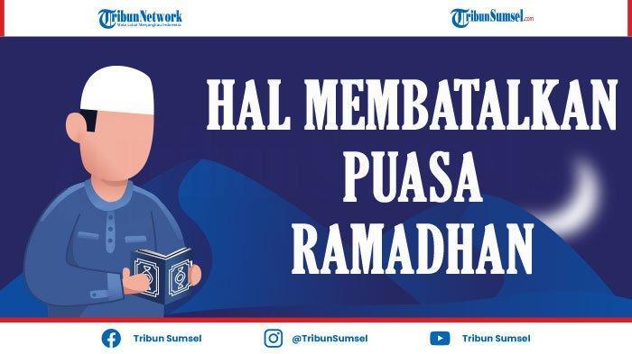 9 Hal Yang Membatalkan Puasa Ramadhan 2021 Wajib Diketahui, Muntah, Keluar Air Mani, Nifas