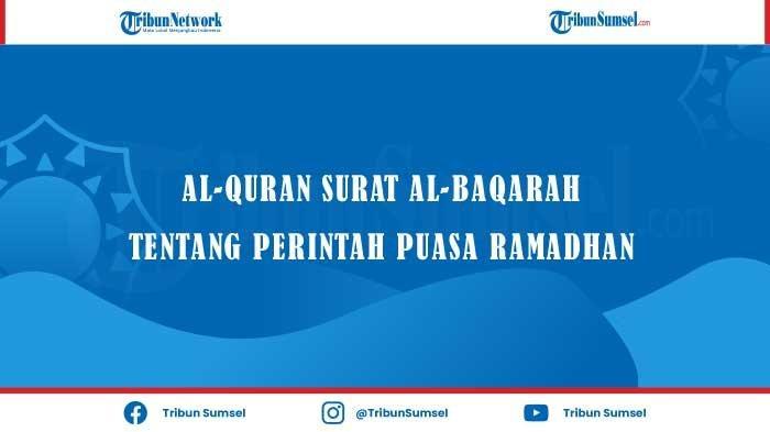Al-Quran Surat Al-Baqarah Tentang Perintah Puasa Ramadhan sebagai Landasan Kultum Saat Tarawih