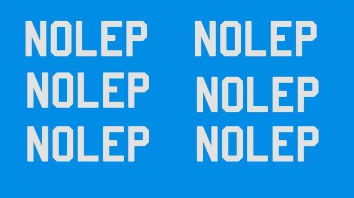 Apa Itu Nolep? Bahasa Gaul Populer di Media Sosial, Ini Ciri - ciri Kelakuan Nolep