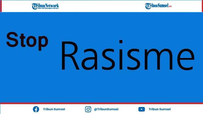 Apa Itu Rasisme? Istilah yang Sering Terjadi dan Dialami Kaum Minoritas, Ini Artinya