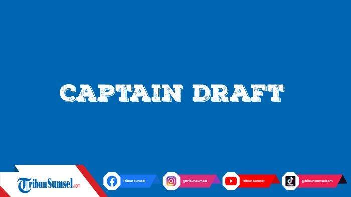 Arti Captain Draft, Istilah Populer di Pro Scene Esports Mobile Legends, Pemula Harus Tahu