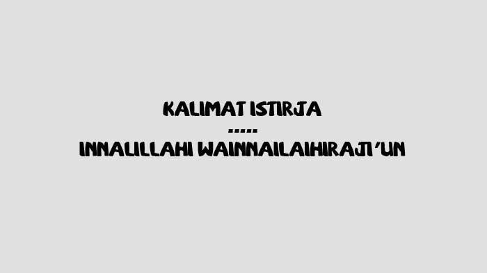 Innalillahi wa innalillahi rojiun Artinya, Penggunaan yang Tepat & Ucapan Belasungkawa Islami