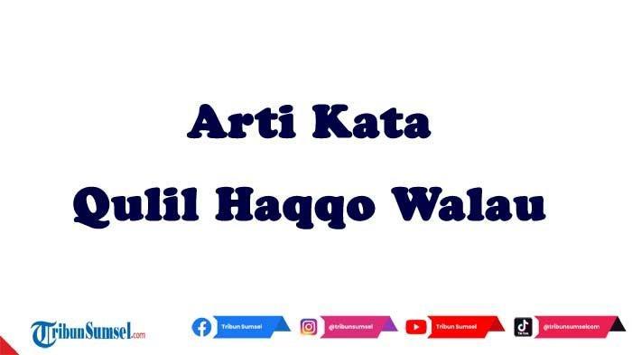 Arti kata Qulil Haqqo Walau Kaana Murrun.