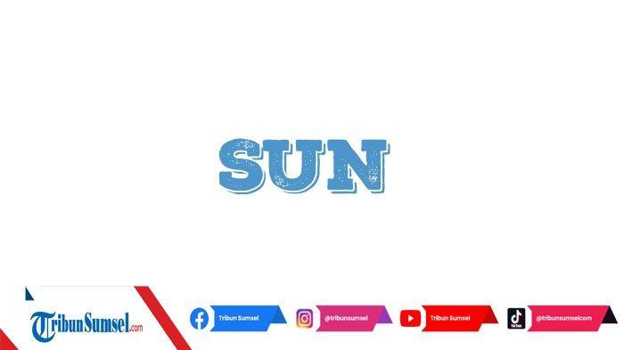 Arti Sun dalam Bahasa Gaul, Ini Pengertian dan Contohnya