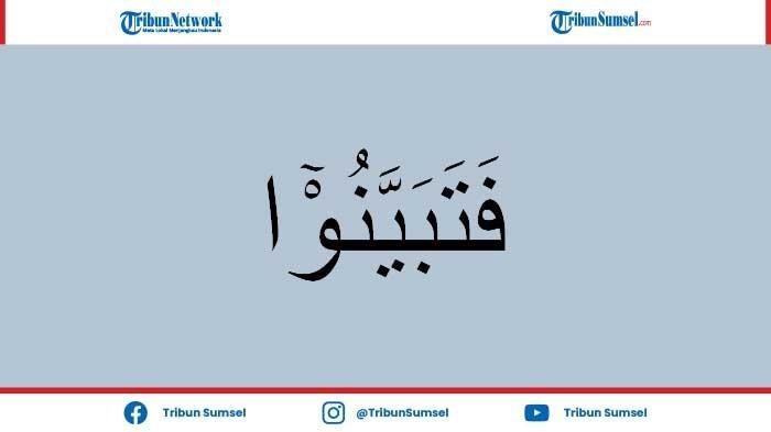 Arti Tabbayun Kosa Kata Bahasa Arab Lengkap dengan Penjelasan dan Contoh Penggunaannya