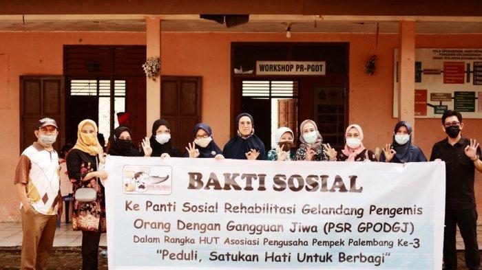 Asosiasi Pengusaha Pempek Palembang menyelenggarakan acara ulang tahun ke 3 Asoiasi ini dengan mengajak team kunjungan Bakti sosial ke panti sosial Rehabilitasi Gelandang Pengemis Orang dengan gangguan jiwa  (PSR GPODGJ).