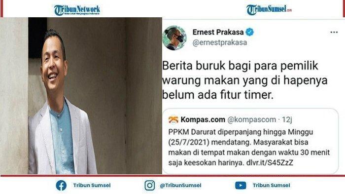 Kritik Pedas Ernest Prakarsa Soroti PPKM Diperpanjang Pemerintah, Kabar Buruk Pemilik Warung Makan