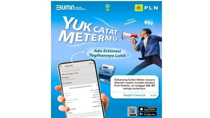 Mulai 24-27 Mei 2021, Bisa Baca Meter Mandiri melalui Aplikasi New PLN Mobile