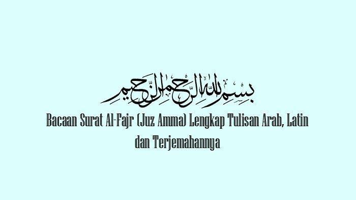 juz amma arab latin dan terjemahannya