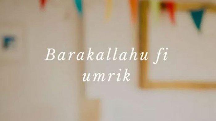 Barakallah Fii Umrik 30 Ucapan Dan Doa Selamat Ulang Tahun Islami Untuk Pasangan Orangtua Sahabat Halaman 2 Tribun Sumsel