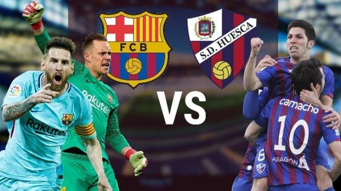 Link Live Streaming Barcelona Vs Huesca Malam Ini Pukul 23 00 Wib Tonton Disini Tribun Sumsel