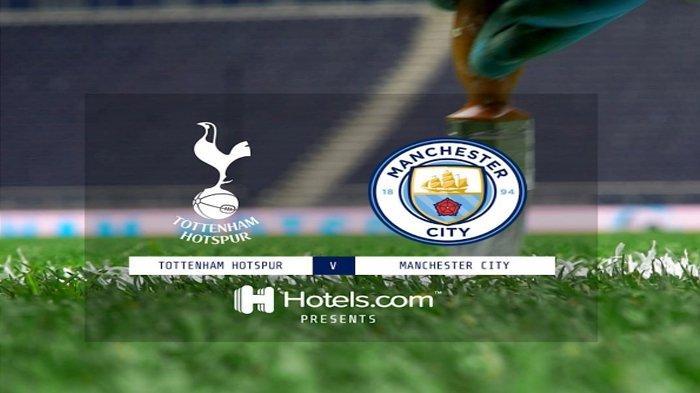 Prediksi Susunan Pemain Tottenham Hotspur Vs Manchester City, Tayang di SCTV Malam Ini
