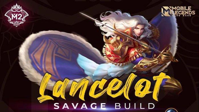 Build Savage Hero Assassin Lancelot yang Dipakai Karltzy dari Tim BREN Esports