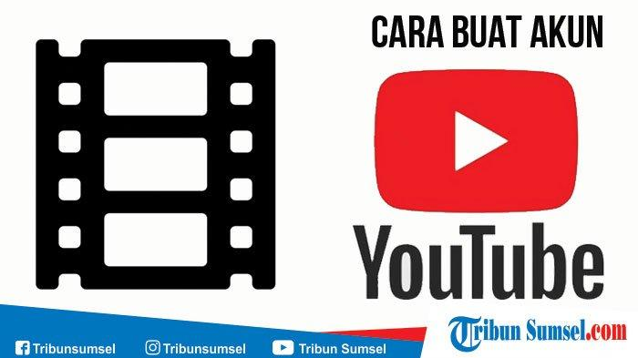 Cara Cepat Dan Mudah Buat Akun Youtube Video Bisa Login Melalui Handphone Hp Halaman 2 Tribun Sumsel