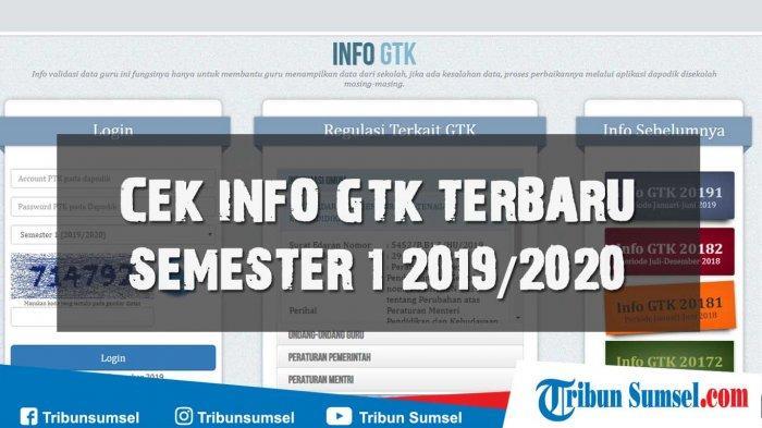 Cek Info GTK Versi 2019.1.1 Terbaru Semester 1 (2019/2020), Login http://info.gtk.kemdikbud.go.id/