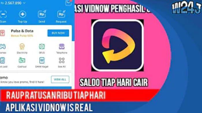 Cara Dapat Saldo Dana Rp 250 Ribu dari Vidnow Perhari, Aplikasi Penghasil Uang Terbaru 2021
