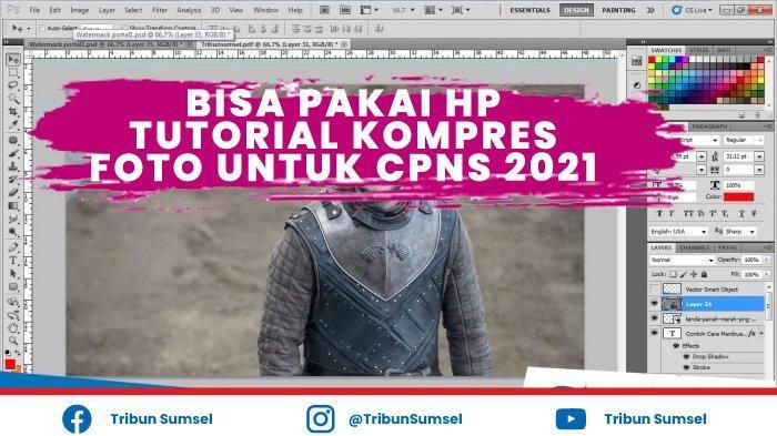 Cara Kompres File dan Perbesar Foto untuk Tes CPNS Terbaru 2021, Ketentuan 300 KB dan 1000 KB