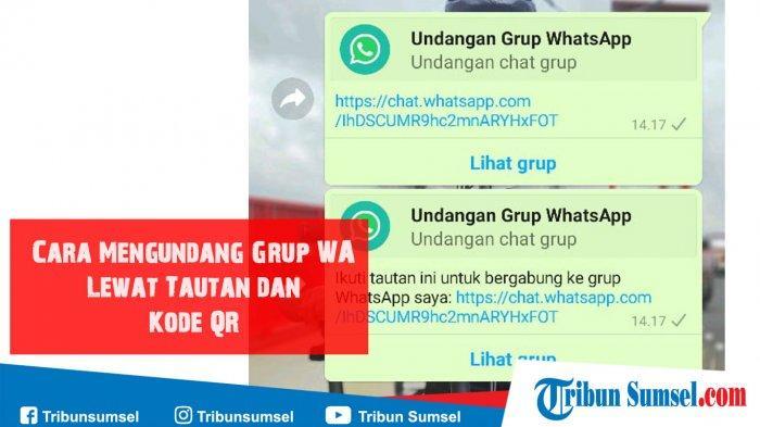 Cara Mengundang Grup WhatsApp Lewat Tautan (Link) dan Kode QR, Mudah dan Simpel