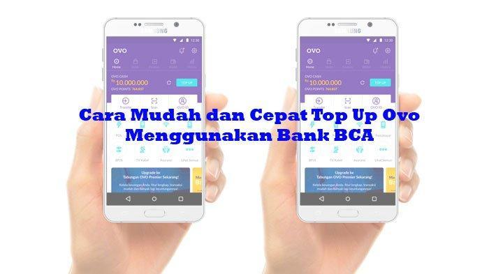 Cara Top Up Ovo Lewat Bank BCA Melalui ATM, Klik BCA dan m-BCA, Ini Biaya dan Batas Minimumnya