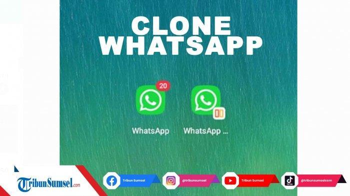 Cara Pasang Dua WhatsApp di Satu Smartphone Android, Mudah Gunakan Fitur App Cloning