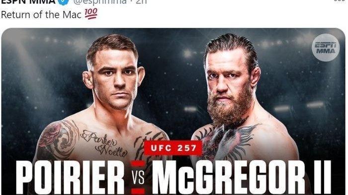 Link TV Online Fox Sport Streaming McGregorvsPoirier 2 Free UFC 257 Minggu (25/1) Pukul 10.00 WIB